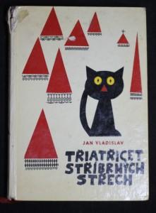 náhled knihy - Třiatřicet stříbrných střech : Pohádky černého kocoura Tomáše. Tumáše