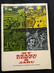 náhled knihy - My známe cestu k jaru (Obr, 235 s., il. J. Weigel)