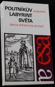 náhled knihy - Poutníkův labyrint světa : [výbor ukázek z děl od renesance až k osvícenství] : pro čtenáře od 12 let