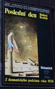 náhled knihy - Poslední den : z dramatického podzimu roku 1938