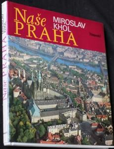 náhled knihy - Naše Praha : [Fot. publikace]