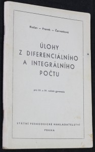 náhled knihy - Úlohy z diferenciálního a integrálního počtu pro 3. a 4. ročník gymnasia