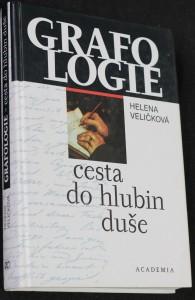 náhled knihy - Grafologie - cesta do hlubin duše : přehled dějin písma a rozbory rukopisů slavných osobností s využitím hlubinné psychologie