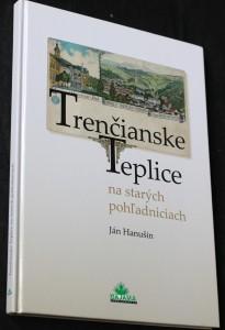 náhled knihy - Trenčianske Teplice : na starých pohľadniciach