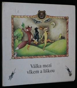 náhled knihy - Válka mezi vlkem a liškou