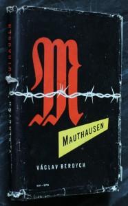 náhled knihy - Mauthausen : k historii odboje vězňů v koncentračním táboře Mauthausen