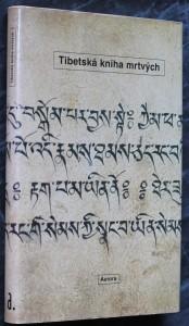 náhled knihy - Tibetská kniha mrtvých : Bardo thödol (Vysvobození v bardu skrze naslouchání)