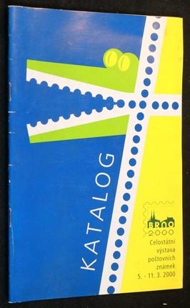 náhled knihy - Katalog, Celostátní výstava poštovních známek 5.-11.-3. 2000