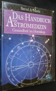 náhled knihy - Das Handbuch der Astromedizin: Gesundheit im Horoskop