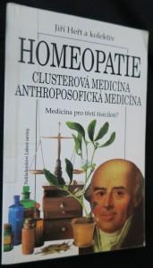 náhled knihy - Homeopatie : clusterová medicína, anthroposofická medicína : medicína pro třetí tisíciletí?