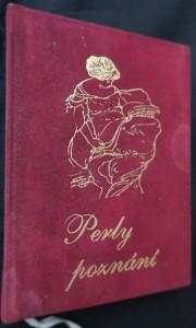 náhled knihy - Perly poznání : zrnka moudrosti slavných, duchaplných a zkušených