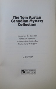 antikvární kniha The Tom Austen Canadien Mystery: Murder on The Canadian; Vancoouver Nightmare; The Case of the Golden Boy; The Kootenay Kidnapper, 1999