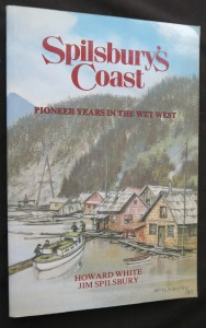 náhled knihy - Spilsbury´s Coast: Pioneer years in the wet west