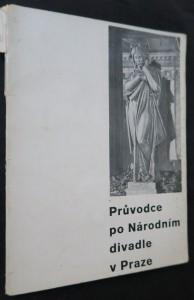 náhled knihy - Průvodce po Národním divadle v Praze, s plánem a 15 obrazy