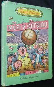 náhled knihy - Muži v ofsajdu Muži v offsidu : ze života klubových přívrženců
