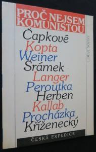 náhled knihy - Proč nejsem komunistou : odpovědi J. Čapka, K. Čapka, J. Herbena, J. Kallaba, J. Kopty, J. Kříženeckého, F. Langra a F. Peroutky na anketu Přítomnosti