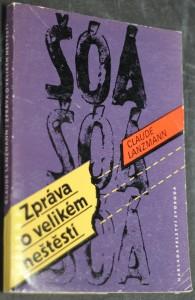 náhled knihy - Šóá, šóá, šóá : zpráva o velikém neštěstí