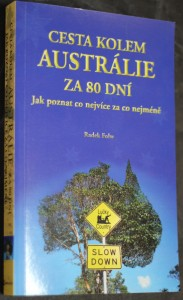 náhled knihy - Cesta kolem Austrálie za 80 dní : jak poznat co nejvíce za co nejméně