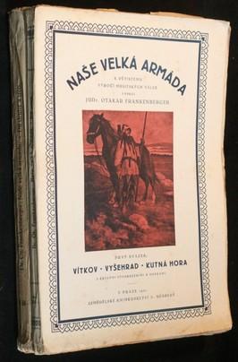 náhled knihy - Naše velká armáda k pětistému výročí Husitských válek, 2 svazky