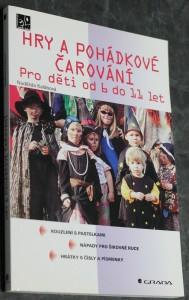 náhled knihy - Hry a pohádkové čarování : pro děti od 6 do 11 let