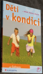 náhled knihy - Děti v kondici : --zdravé, šťastné, šikovné