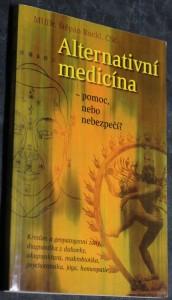 náhled knihy - Alternativní medicína - pomoc, nebo nebezpečí?