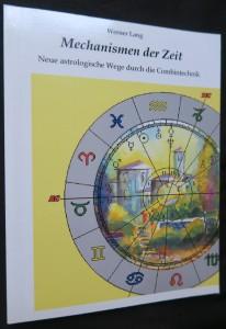 náhled knihy - Mechanismmen der Zeit: Neue astrologische Wege durch die Combintechnik