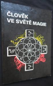 náhled knihy - Člověk ve světě magie : o historii a současnosti magie v lidské společnosti