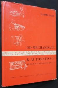 náhled knihy - Od mechanisace k automatisaci administrativních prací (včetně autogramu autora)