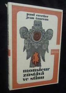 náhled knihy - Monsieur zůstává ve stínu