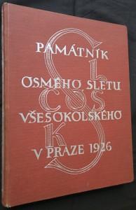 náhled knihy - Památník osmého sletu všesokolského v Praze 1926