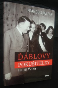 náhled knihy - Ďáblovy pokušitelky : Hitler a ženy