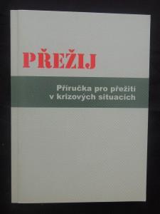náhled knihy - Přežij : příručka pro přežití v krizových situacích