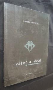 náhled knihy - Vášeň a ideál : na křižovatkách moderny
