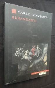 náhled knihy - Benandanti : čarodějnictví a venkovské kulty v 16. a 17. století