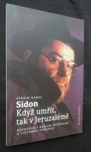 náhled knihy - Když umřít, tak v Jeruzalémě : rozhovor s Karlem Hvížďalou a Viktorem Vondrou