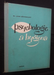 náhled knihy - Psychologie a hygiena : Zatímní učeb. text pro stř. prům. školy