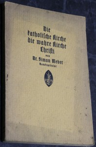 náhled knihy - Die katholische kirche die wahre kirche christi