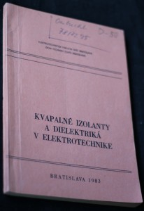 náhled knihy - Kapalné izolanty a dielektriká v elektrotechnike