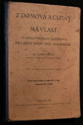 náhled knihy - Z domova a ciziny : československá dějeprava pro nižší třídy škol středních. Díl 1, Má vlast