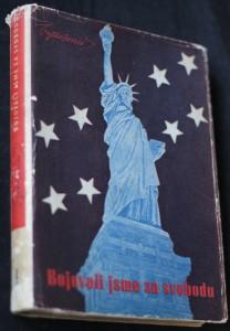 náhled knihy - Bojovali jsme za svobodu. I. [díl]