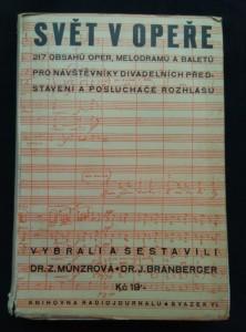 náhled knihy - Svět v opeře - 217 obsahů oper, melodramů a baletů (Obr, 348 s.)