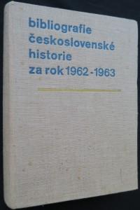 náhled knihy - Bibliografie československé historie za rok 1962 - 1963