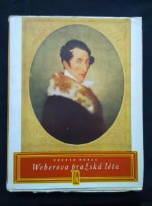náhled knihy - Weberova pražská léta (Obr., 12 obr. příl.)
