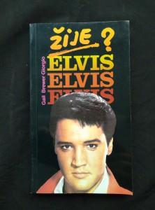 náhled knihy - Žije Elvis? (Obr., 208 s., 12 s obr příl.)