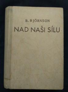 náhled knihy - Nad naší sílu (Oppl, 252 s., předml. F. V. Krejčí, přel. J. Kvapil)