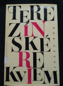 náhled knihy - Terezínské rekviem (Ocpl, 132 s., ob vaz a typo L. Weisbergerová, il. B. Fritta, P. Klein, K. Fleischmann)