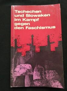 náhled knihy - Tschechen und Slowaken im Kampf gegen den Faschismus