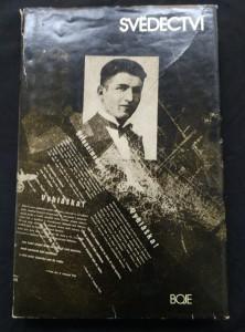 náhled knihy - Svědectví - příběhy studentů z akce 17. listopad 1939 (Ocpl, 208 s., 16 s. příl.)