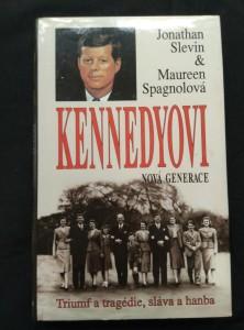 náhled knihy - Kennedyovi - Nová generace - Triumf a tragédie, sláva a hanba (pv, 216 s.)